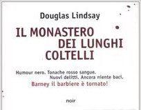 DOUGLAS LINDSAY IL MONASTERO DEI LUNGHI COLTELLI