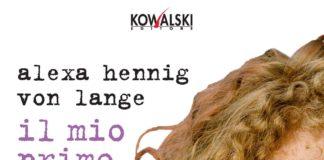 Alexa Henning Von Lange il romanzo sul mio primo amore