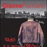 GIAIME FIUMANO' Vado a vivere nel Bronx