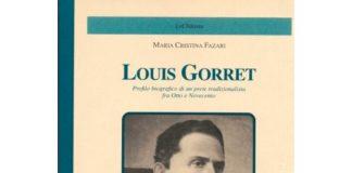 Maria Cristina Fazari LOUIS GORRET profilo biografico di un prete tradizionalista fra Otto e Novecento