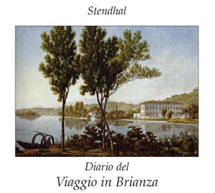 Stendhal Diario del viaggio in Brianza agosto 1818