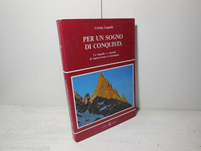 Cosimo Zappelli - Per un sogno di conquista