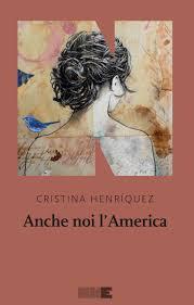 Flash su Cristina Henriquez - Anche noi l'America