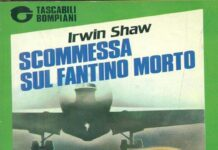 irirwin shaw scommessa sul fantino mortowin shaw scommessa sul fantino morto, parigi, gli aviatori reduci della guerra