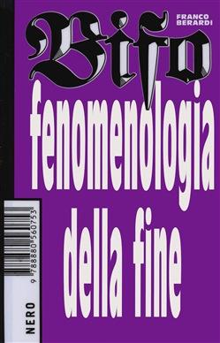 Bifo Berardi (il Covid come) fenomenologia della fine